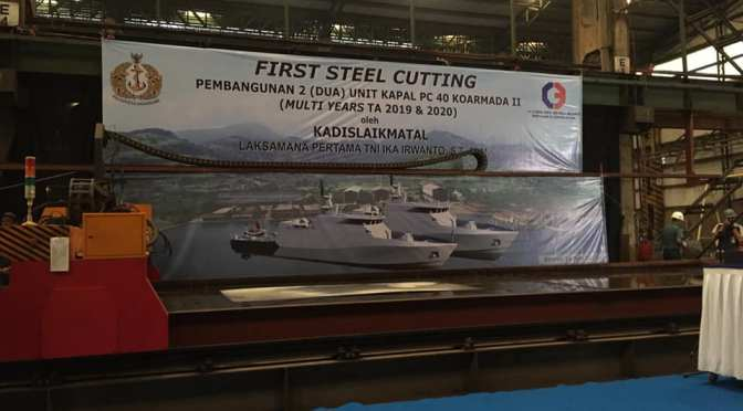 First Steel Cutting pembangunan dua unit Kapal Patroli 40 M