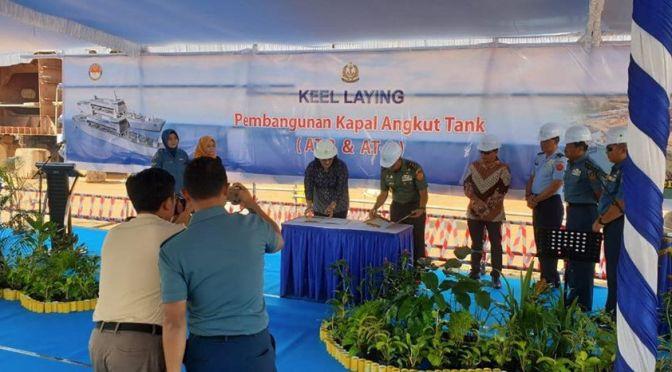 Keel Laying Pembangunan Kapal Angkut Tank (AT-8 & AT-9)